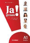 Cover-Bild zu Ja genau!, Deutsch als Fremdsprache, A1: Band 2, Kurs- und Übungsbuch mit Lösungsbeileger und Audio-CD von Böschel, Claudia