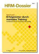 Cover-Bild zu Erfolgreicher durch Mentales Training von Lauber, Robert B.
