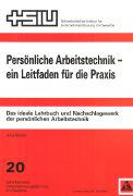 Cover-Bild zu Persönliche Arbeitstechnik - ein Leitfaden für die Praxis von Studer, Jürg