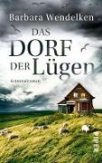 Cover-Bild zu Das Dorf der Lügen (eBook) von Wendelken, Barbara