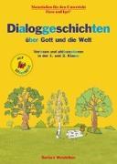 Cover-Bild zu Dialoggeschichten über Gott und die Welt / Silbenhilfe von Wendelken, Barbara