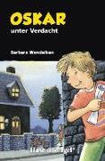 Cover-Bild zu Oskar unter Verdacht von Wendelken, Barbara