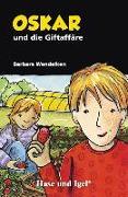 Cover-Bild zu Oskar und die Giftaffäre von Wendelken, Barbara