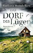 Cover-Bild zu Das Dorf der Lügen von Wendelken, Barbara