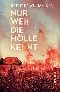 Cover-Bild zu Nur wer die Hölle kennt von Wendelken, Barbara