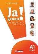Cover-Bild zu Ja genau!, Deutsch als Fremdsprache, A1: Band 1, Kurs- und Übungsbuch mit Lösungsbeileger und Audio-CD von Böschel, Claudia