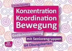 Cover-Bild zu Konzentration, Koordination, Bewegung von Böschel, Claudia