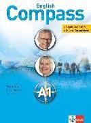 Cover-Bild zu English Compass A1 - Student's Book mit 2 Audio-CD/CD-ROMs von Clark, Vanessa