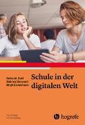 Cover-Bild zu Schule in der digitalen Welt von Buhl, Heike