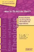 Cover-Bild zu »Was ist für dich der Sinn?« von Schlag, Thomas (Hrsg.)