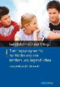 Cover-Bild zu Trainingsprogramme zur Förderung von Kindern und Jugendlichen von Langfeld, Hans-Peter (Hrsg.)