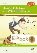 Cover-Bild zu Übungen & Strategien für LRS-Kinder - Band 1 (eBook) von Rinderle, Bettina
