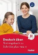 Cover-Bild zu Deutsch üben Trainingsbuch zu Schritte plus neu A1 von Geiger, Susanne