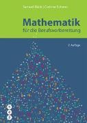 Cover-Bild zu Mathematik für die Berufsvorbereitung von Bürki, Samuel