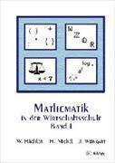 Cover-Bild zu Mathematik in der Wirtschaftsschule 1. Schülerversion von Hächler, Werner