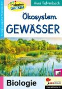 Cover-Bild zu Ökosystem Gewässer (eBook) von Kolvenbach, Anni
