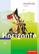 Cover-Bild zu Horizonte / Horizonte - Geschichte für die SII - Ausgabe 2017