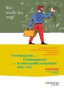 Cover-Bild zu PHOENIX / PHOENIX - Der etwas andere Weg zur Pädagogik - Erziehungswissenschaft in der gymnasialen Oberstufe - Ausgabe 2014 von Stiller, Edwin