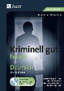 Cover-Bild zu Kriminell gut hören Deutsch 8-10 von Reichel, Felix