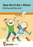 Cover-Bild zu Quer durch die 4. Klasse, Mathe und Deutsch - Übungsblock von Harder, Tina