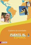 Cover-Bild zu Puente al español 1. Cuaderno de actividades. Arbeitsheft
