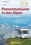 Cover-Bild zu Panoramatouren in den Alpen für Wohnmobile von Moll, Michael