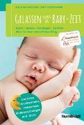 Cover-Bild zu Gelassen durch die Baby-Zeit von Gräßer, Melanie