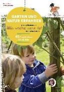 Cover-Bild zu Garten und Natur erfahren mit dem Bilderbuch »Was wächst denn da?« von Gerda Muller von Kohler, Beate (Hrsg.)