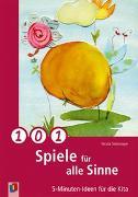 Cover-Bild zu 101 Spiele für alle Sinne von Steinmeyer, Nicola