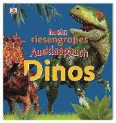 Cover-Bild zu Mein riesengroßes Ausklappbuch. Dinos von Kokoscha, Michael (Übers.)