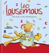 Cover-Bild zu Leo Lausemaus will nicht in den Kindergarten