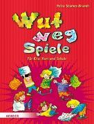 Cover-Bild zu Wut-weg-Spiele von Stamer-Brandt, Petra