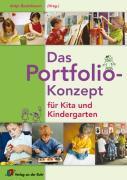 Cover-Bild zu Das Portfolio-Konzept für Kita und Kindergarten von Bostelmann, Antje (Hrsg.)