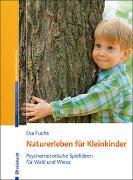Cover-Bild zu Naturerleben für Kleinkinder von Fuchs, Eva