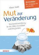 Cover-Bild zu Mut zur Veränderung von Muth, Klaus