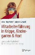 Cover-Bild zu Mitarbeiterführung in Krippe, Kindergarten & Hort (eBook) von Hitzenberger, Julia