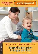 Cover-Bild zu Kinder bis drei Jahre in Krippe und Kita (eBook) von Gutknecht, Dorothee