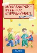 Cover-Bild zu Morgenkreisideen für Krippenkinder von Klein, Suse