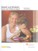 Cover-Bild zu Müesli und Muskeln von Spahr, Corinne