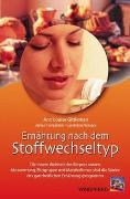 Cover-Bild zu Ernährung nach dem Stoffwechseltyp von Gittleman, Ann L
