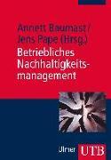 Cover-Bild zu Betriebliches Nachhaltigkeitsmanagement von Baumast, Annett