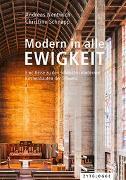 Cover-Bild zu Modern in alle Ewigkeit von Nentwich, Andreas
