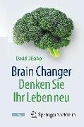 Cover-Bild zu Brain Changer - Denken Sie Ihr Leben neu von DiSalvo, David
