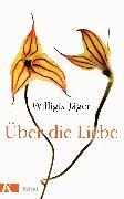 Cover-Bild zu Über die Liebe (eBook) von Jäger OSB, Willigis