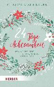 Cover-Bild zu 24 Tage Achtsamkeit (eBook) von Spannbauer, Christa