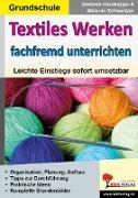 Cover-Bild zu Textiles Werken fachfremd unterrichten (eBook) von Schweitzer, Melanie