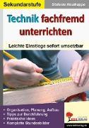 Cover-Bild zu Technik fachfremd unterrichten (eBook) von Hautkappe, Stefanie
