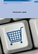 Cover-Bild zu Administration, Logistik von OdASanté (Hrsg.)