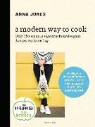 Cover-Bild zu A Modern Way to Cook von Jones, Anna