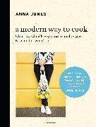 Cover-Bild zu A Modern Way to Cook (eBook) von Jones, Anna